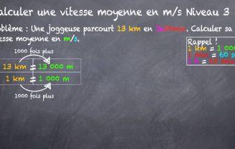 Comment calculer la vitesse moyenne en km h ?